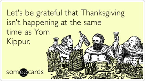 Thanksgiving-hanukkah-yom-kippur-fasting-thanksgivukkah-ecards-someecards